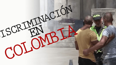Discriminación latente en Colombia